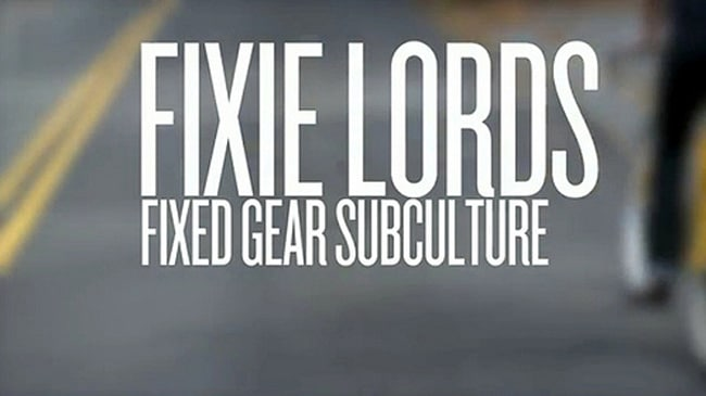 Vidéo Fixie Lords : Fixed Gear Subculture