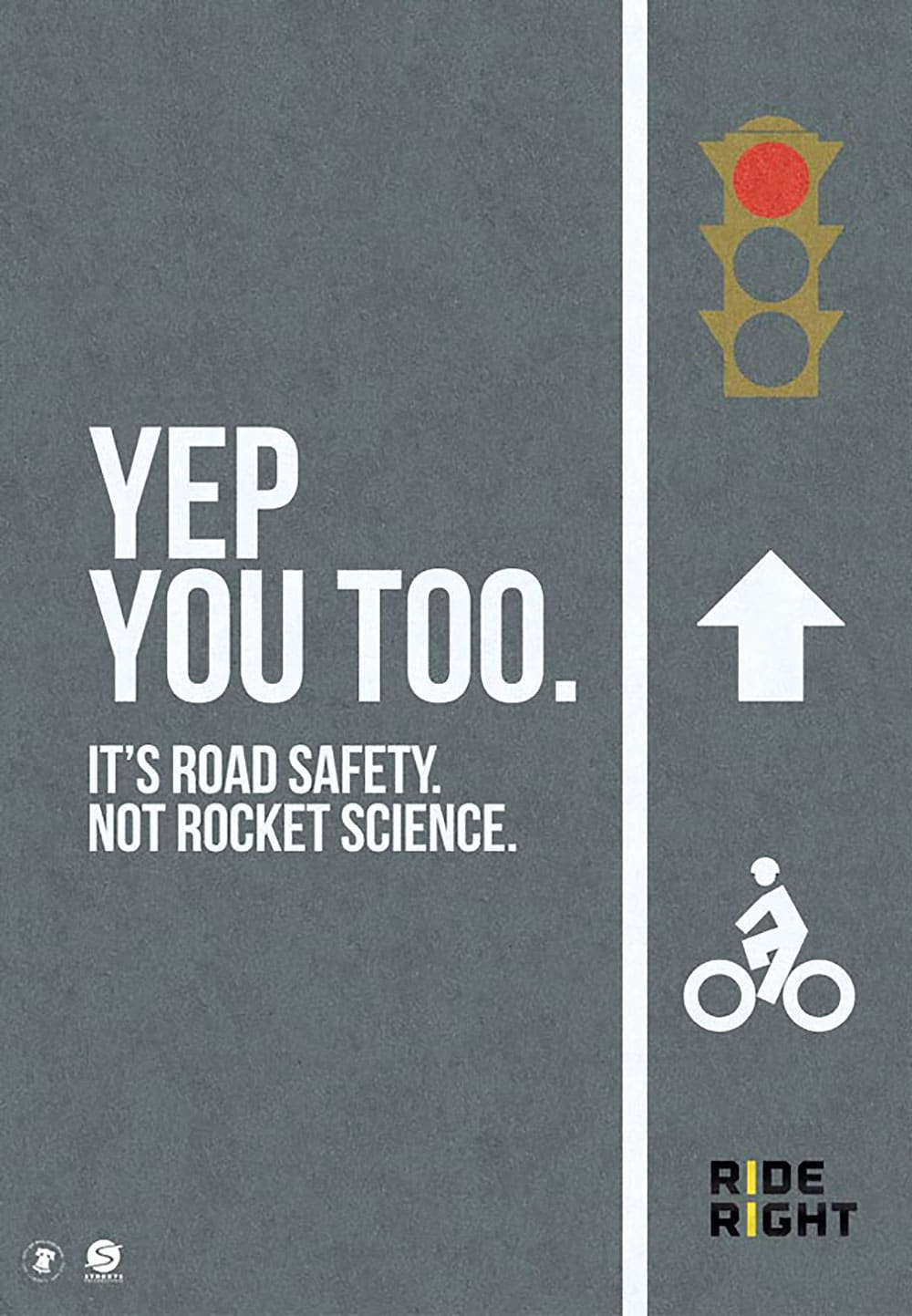 It's road safety. Not rocket science