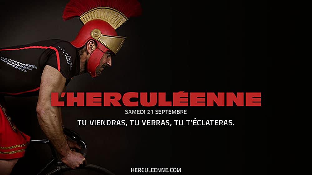 L'herculéenne, tu viendras, tu verras, tu t'éclateras ...
